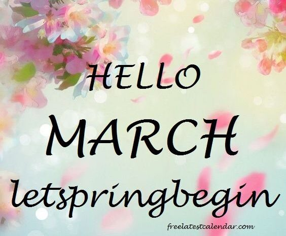 Hello March Images, Quotes And Pictures
